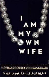 <i>I Am My Own Wife</i> 1995 play written by Doug Wright