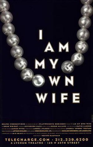 I Am My Own Wife - Original Lyceum Theatre window card, 2003