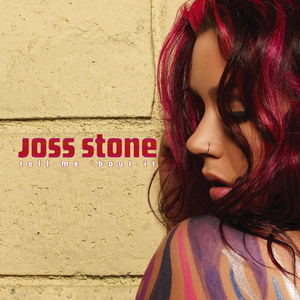 Tell Me 'bout It - Image: Joss Stone Tell Me bout It