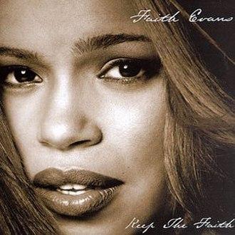 Keep the Faith (Faith Evans album) - Image: Keep the Faith (Faith Evans album) coverart