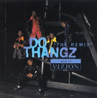 Do Thangz 1996 song performed by Men of Vizion