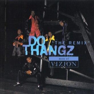 Do Thangz - Image: Men of Vizion Do Thangz