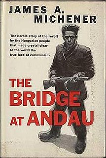<i>The Bridge at Andau</i> Non-fiction book by James A. Michener