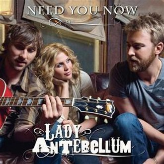 Need You Now (Lady Antebellum song) - Image: Need You Now