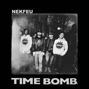 Time B.O.M.B. - Image: Nekfeu Time Bomb