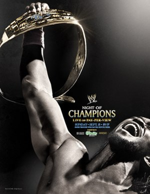 Night of Champions (2013) - Promotional poster featuring Kofi Kingston holding the Intercontinental Championship.