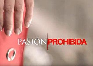 <i>Pasión prohibida</i> television series