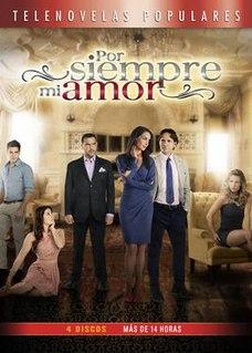 <i>Por siempre mi amor</i> television series
