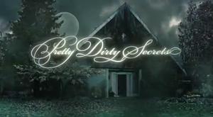 Pretty Dirty Secrets - Image: Pretty Dirty Secrets intertitle
