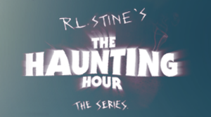 "R. L. Stine's The Haunting Hour: The Series - Logo for ""R. L. Stine's The Haunting Hour."""