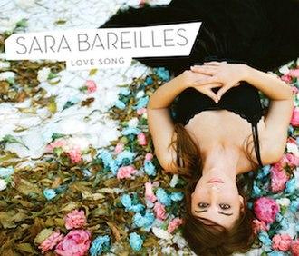 Love Song (Sara Bareilles song) - Image: Sara Bareilles Love Song Cover