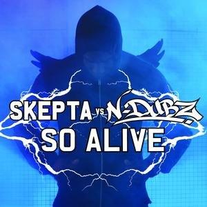 So Alive (Skepta and N-Dubz song) - Image: Skeptandubzsoalive
