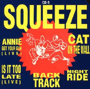 Annie Get Your Gun (song) - Image: Squeeze annie get your gun live