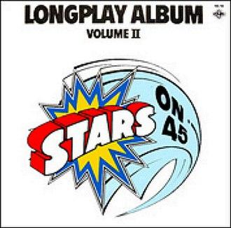 Longplay Album – Volume II - Image: Stars On 45 Longplay Album Volume II
