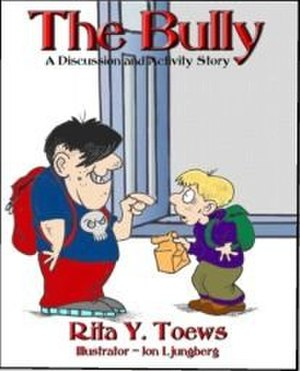 The Bully: A Discussion and Activity Story - Image: The Bully cover
