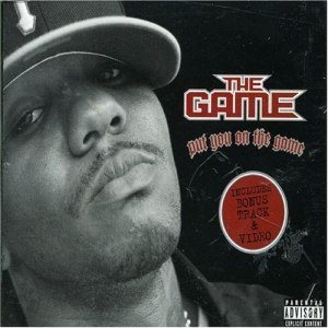 Put You on the Game - Image: The Game Put You on the Game Cover