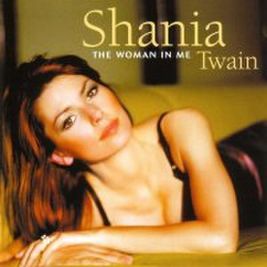The Woman in Me (Shania Twain album) - Image: The Woman in Me (the European re release cover)