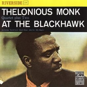 Thelonious Monk at the Blackhawk - Image: Thelonious Monk at the Blackhawk