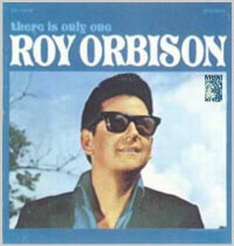There Is Only One Roy Orbison - Image: Thereisonlyoneroyorb ison