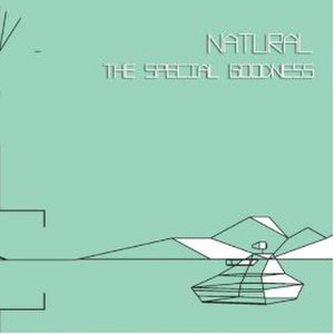 Natural (The Special Goodness album) - Image: Thespecialgoodnessna tural