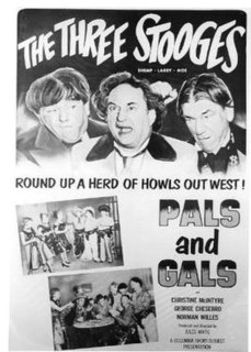 <i>Pals and Gals</i> 1954 film by Jules White