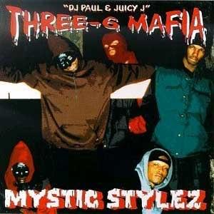 Mystic Stylez - Image: Three 6 Mafia Mystic Stylez