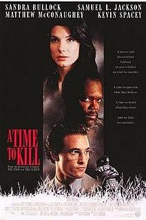 <i>A Time to Kill</i> (1996 film) 1996 film by Joel Schumacher