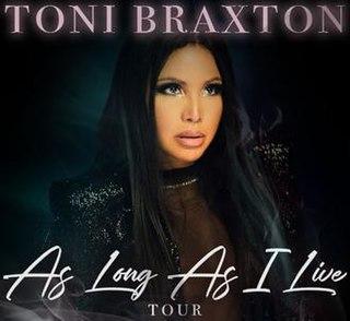 As Long As I Live Tour