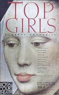 <i>Top Girls</i> play written by Caryl Churchill