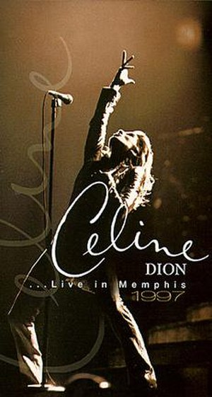 Live in Memphis (Celine Dion video) - Image: Video 4 lg