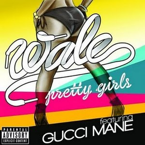 Pretty Girls (Wale song) - Image: Wale pretty girls
