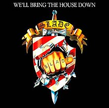 We'll Bring The House Down.jpg