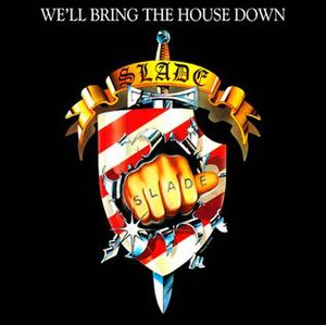 We'll Bring the House Down - Image: We'll Bring The House Down