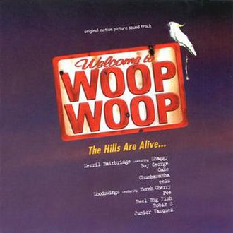 Welcome to Woop Woop - Cover of the Soundtrack to 'Welcome to Woop Woop'.