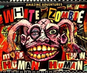 More Human than Human - Image: White Zombie More Human Than Human