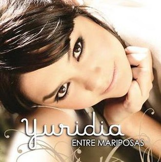 Entre Mariposas - Image: Yuridia Entre mariposas cover