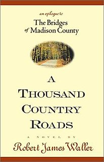 <i>A Thousand Country Roads</i> book by Robert James Waller