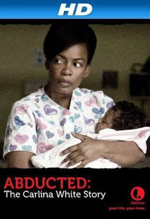 Abducted: The Carlina White Story - Image: Abducted The Carlina White Story