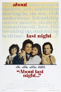 <i>About Last Night</i> (1986 film) 1986 film by Edward Zwick
