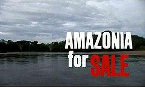 Amazonia for Sale - Image: Amazoniaforsalepic