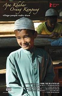 <i>Apa Khabar Orang Kampung</i> 2007 film by Amir Muhammad