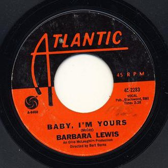 Baby I'm Yours (Barbara Lewis song) - Image: Baby Im Yours single