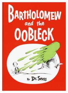 Bartholomew and the Oobleck-Dr. Seuss (1949).png