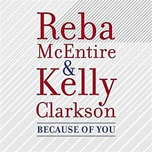 Because of You (Kelly Clarkson song) - Wikipedia