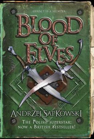 Blood of Elves - Cover of the UK edition of Blood of Elves