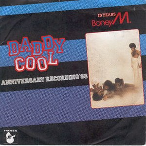 Daddy Cool (Boney M. song) - Image: Boney M. Daddy Cool (Anniversary Recording '86) (1986 single)