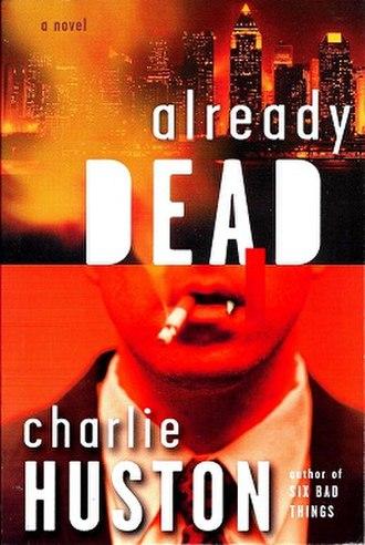 Already Dead - Image: Charlie Huston Already Dead