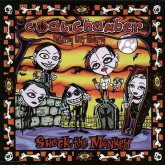 Shock the Monkey - Image: Coal Chamber Shock The Monkey (CD Single) Front