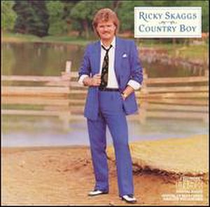 Country Boy (Ricky Skaggs album) - Image: Country Boy (Ricky Skaggs album) coverart