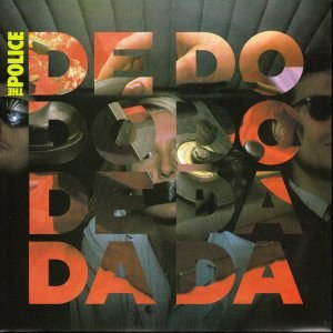 De Do Do Do, De Da Da Da - Image: Dedododo